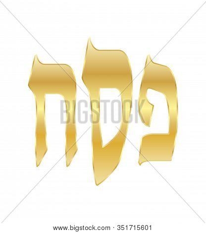 Passover - text translate from hebrew, isolated on white background for Happy Passover Jewish Holiday Gtreeting card decoration vector illustration