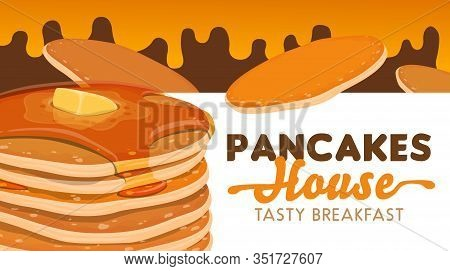 Pancake Stack With Butter, Syrup Of Maple And Honey Vector Banner Of Pancake House, Cafe And Bakery