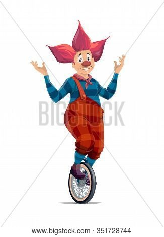 Clown Balancing On Unicycle Wheel, Circus And Funfair Carnival, Vector Performer. Clown In Red Wig P