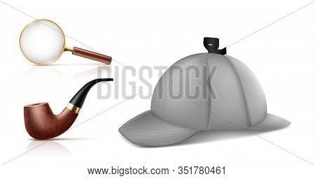 Vintage Magnifying Glass, Retro Smoking Tobacco Pipe And Deerstalker Cap 3d Realistic Icons Set Isol
