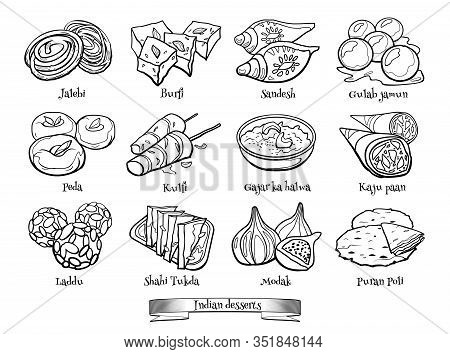 Doodle Set Of Indian Sweets. Hand Drawn Sketch Of Traditional Desserts. Vector Illustration On White