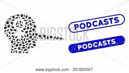 Mosaic Female Scammer And Rubber Stamp Seals With Podcasts Phrase. Mosaic Vector Female Scammer Is F