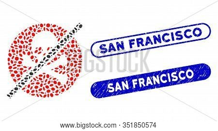 Mosaic No Toxins And Corroded Stamp Seals With San Francisco Phrase. Mosaic Vector No Toxins Is Crea