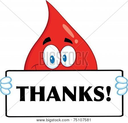 Smiling Red Blood Drop Cartoon Mascot Character Holding A Banner With Text Thanks