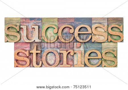 success stories - isolated text in letterpress wood type blocks stained by color inks