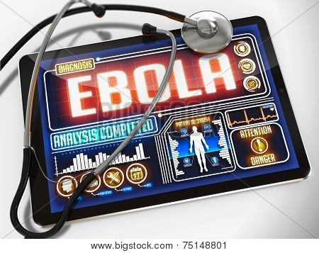 Ebola on the Display of Medical Tablet and a Black Stethoscope on White Background. poster