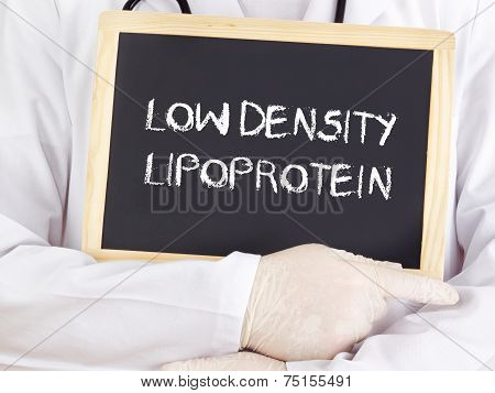 Doctor Shows Information: Low-density Lipoprotein