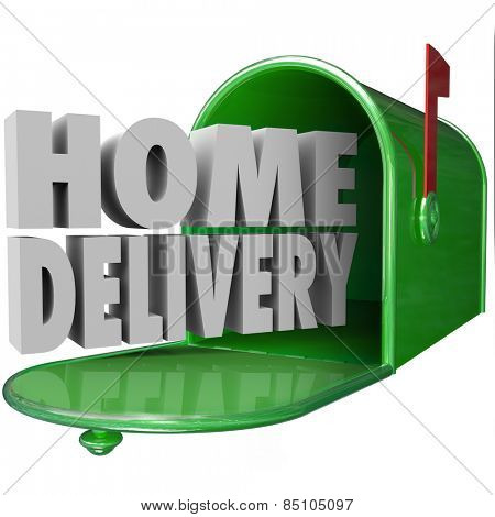 Home Delivery 3d words in green metal mailbox to illustrate special shipping service of orders delivered straight to your house or residence