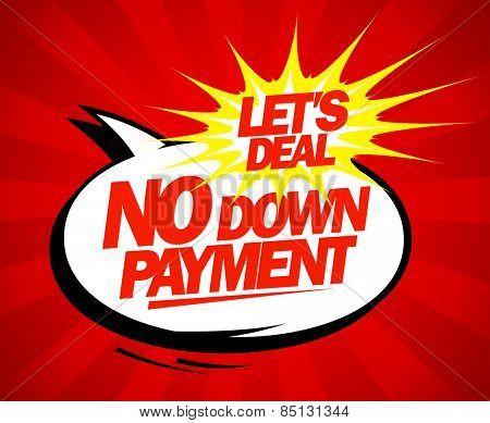 No down payment pop-art design.