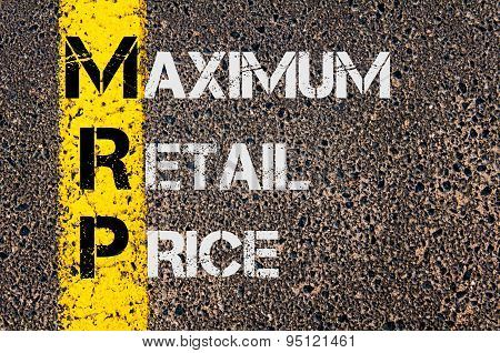 Concept image of Business Acronym MRP as Maximum Retail Price written over road marking yellow painted line. poster