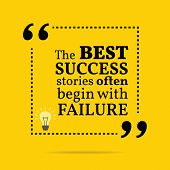 Inspirational motivational quote. The best success stories often begin with failure. Simple trendy design. poster