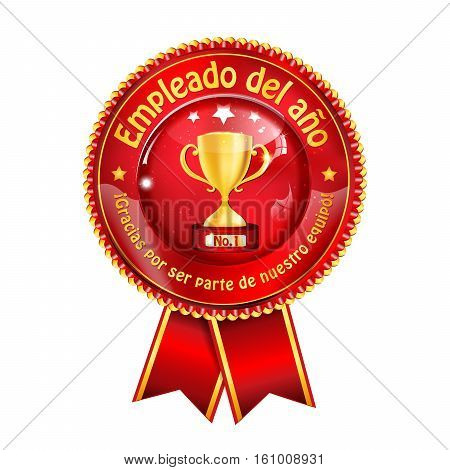 Employee of the Year (Spanish language: Empleado del Ano) - golden red award ribbon / distinction for business purposes. Recognition gifts & appreciation gifts