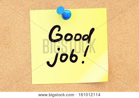 Good Job! Text on a sticky note pinned to a corkboard. 3D rendering