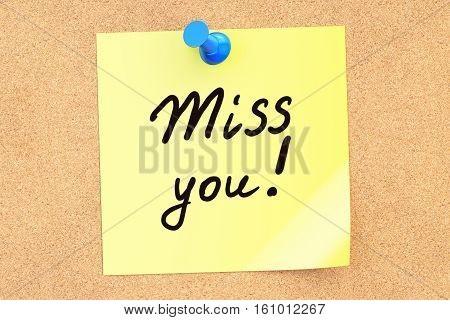 Miss You! Text on a sticky note pinned to a corkboard. 3D rendering