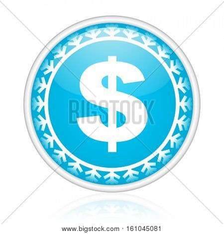 Dollar symbol vector icon. Winter and snow design round web blue button. Christmas and holidays pushbutton.