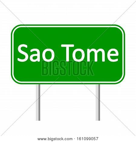 Sao Tome road sign isolated on white background.