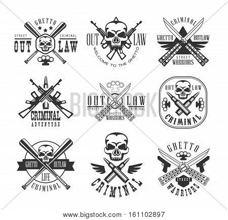 Street Outlaw Criminal Club Black And White Sign Design Templates With Text And Weapon Silhouettes. Collection Of Monochrome Vector Emblems With Ghetto Symbols For Prints And Stencils.