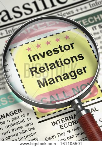 Investor Relations Manager - Searching Job in Newspaper. Newspaper with Small Ads of Job Search Investor Relations Manager. Hiring Concept. Selective focus. 3D Illustration.