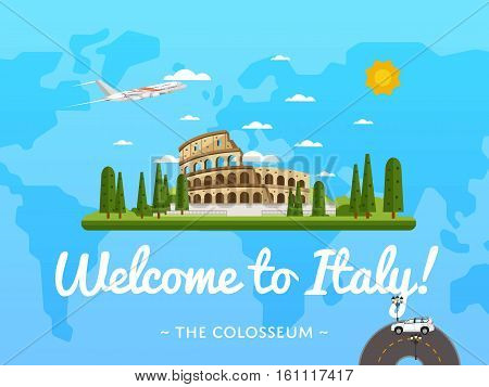 Welcome to Italy poster with famous attraction vector illustration. Travel design with ancient Colosseum in Rome. Famous architectural landmark and worldwide traveling concept, tourist agency banner