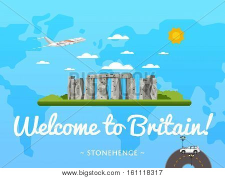 Welcome to Britain poster with famous attraction vector illustration. Travel design with megalithic monument Stonehenge. World air travel and tourism concept, Britain architectural landmark poster