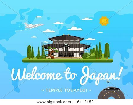 Welcome to Japan poster with famous attraction vector illustration. Travel design with ancient Todaydzi temple on background world map. Famous architectural landmarks and worldwide air traveling