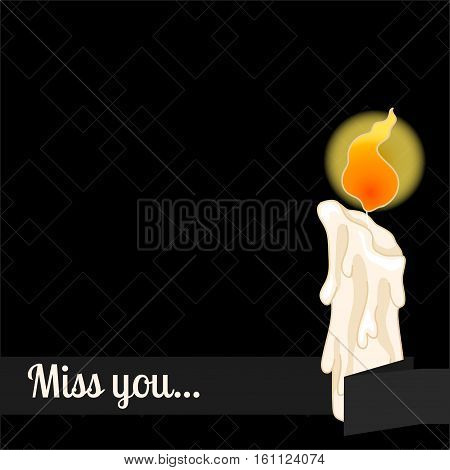 Mourning frame for text. Funeral candle on a black background. Miss you.