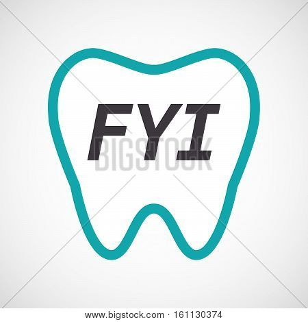 Isolated Tooth With    The Text Fyi
