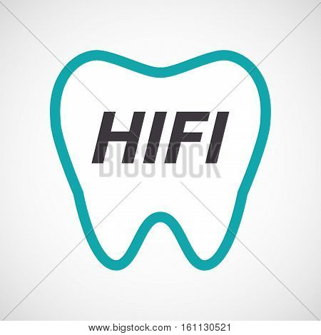 Isolated Tooth With    The Text Hifi