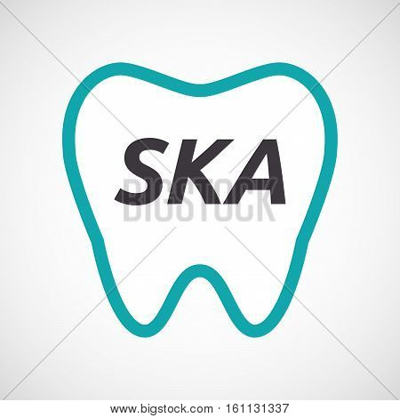Isolated Tooth With    The Text Ska