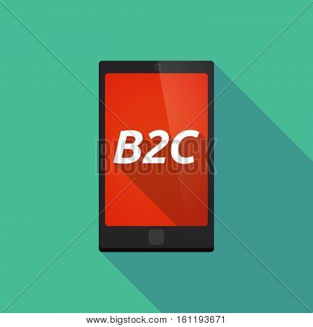 Long Shadow Smart Phone With    The Text B2C