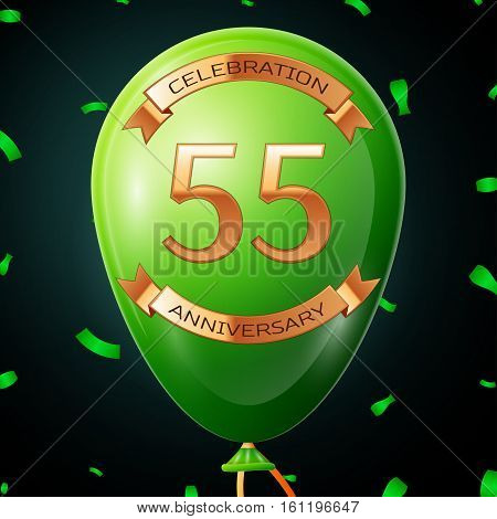Green balloon with golden inscription fifty five years anniversary celebration and golden ribbons, confetti on black background. Vector illustration