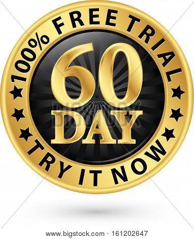 60 Day Free Trial Try It Now Golden Label, Vector Illustration