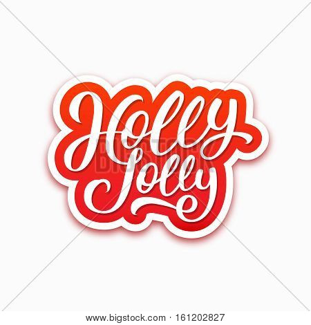 Holly Jolly text on paper label with hand lettering over white background. Sticker or greeting card vector design template for Christmas.
