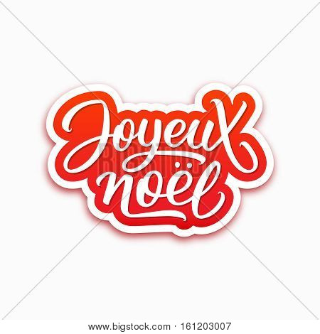 Joyeux Noel text on paper label with hand lettering over white background. Merry Christmas sticker or greeting card vector design template with french inscription