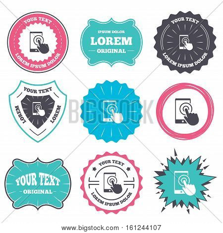 Label and badge templates. Touch screen smartphone sign icon. Hand pointer symbol. Retro style banners, emblems. Vector