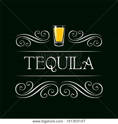 Tequila shot. Filigree Swirl Decoration. Restaurant menu. Vector Illustration