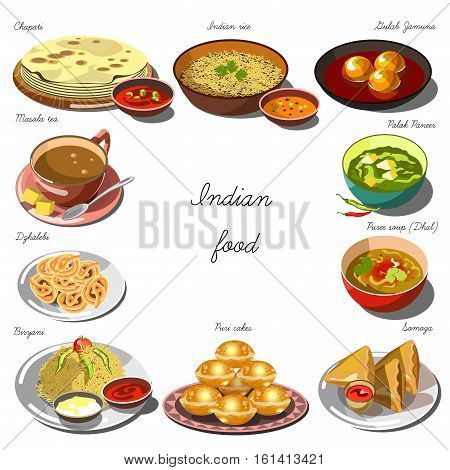 Indian cousine set. Collection of food dishes for the decoration of restaurants, cafes, menus. Vector Illustration. Isolated on white.