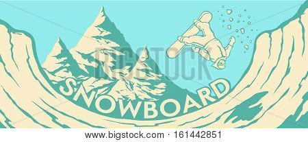 Vector color image of the landscape and the mountains and Halfpipe snowboarder jumping. Mountain forest background. Snowboarding.