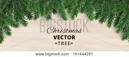 Banner with vector christmas tree branches on wooden background. Realistic fir-tree border, vector frame. Great for christmas cards, banners, flyers, party posters, headers.