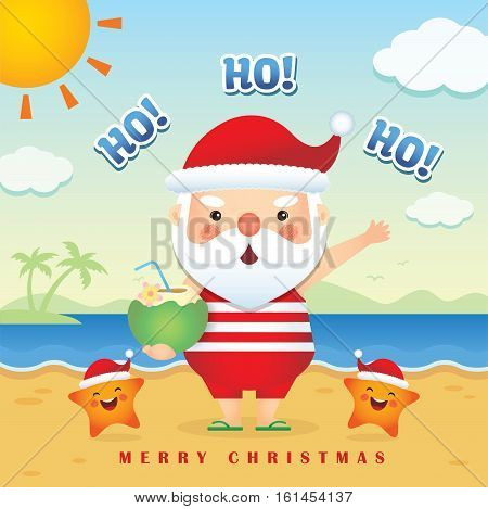 Merry Christmas greetings of cute cartoon santa claus wearing tank top, short pants & slippers holding coconut juice together with cute starfish. Summer Christmas vector illustration. Happy holiday.