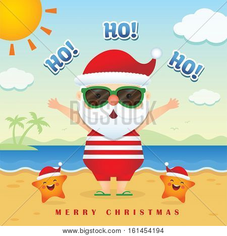 Merry Christmas greetings of cute cartoon santa claus wearing sunglasses, tank top, short pants & slippers together with cute starfish. Summer Christmas vector illustration. Happy holiday.