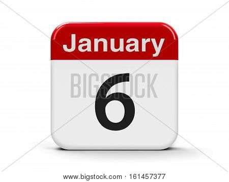Calendar web button - The Sixth of January three-dimensional rendering 3D illustration