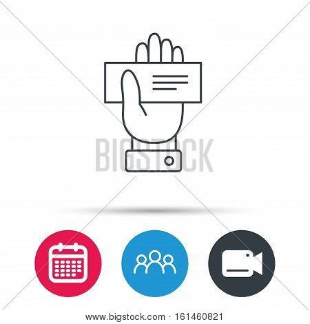 Cheque icon. Giving hand sign. Paying check in palm symbol. Group of people, video cam and calendar icons. Vector