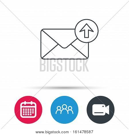 Mail outbox icon. Email message sign. Upload arrow symbol. Group of people, video cam and calendar icons. Vector