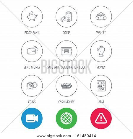Piggy bank, cash money and wallet icons. Safe box, send money and dollar usd linear signs. Give money, coins and ATM icons. Video cam, hazard attention and internet globe icons. Vector