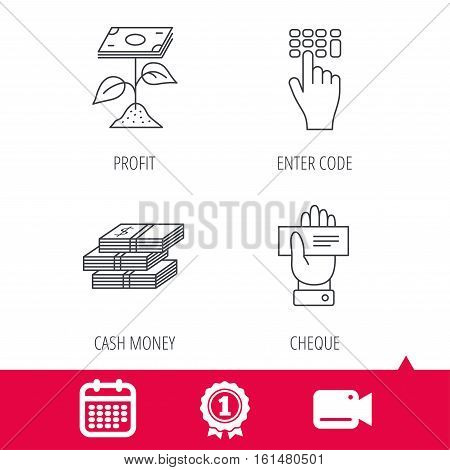 Achievement and video cam signs. Cash money, cheque and profit icons. Enter code linear sign. Calendar icon. Vector
