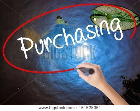Woman Hand Writing Purchasing With Marker Over Transparent Board.