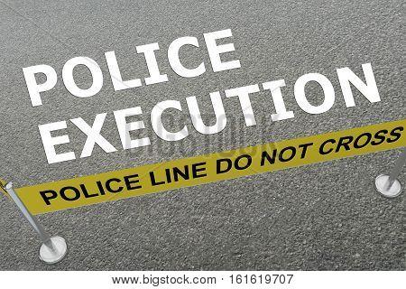 Police Execution Concept