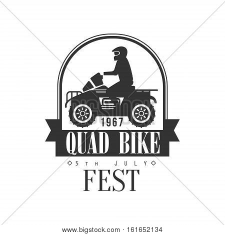 Quad Bike Fest Label Design Black And White Template With Text For Quadricycle Rental Business. Monochrome Logo With Off Road Bike Silhouette Vector Illustration.