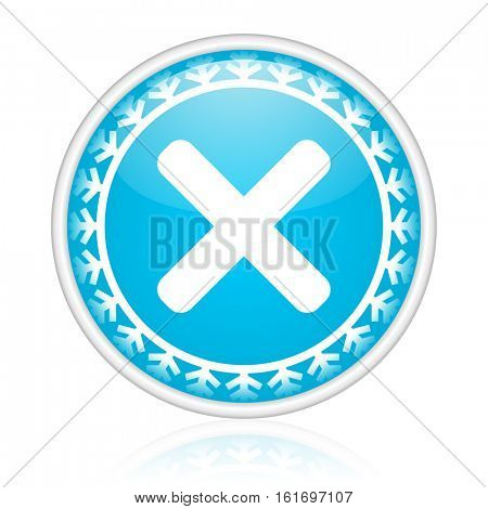 Cancel vector icon. Winter and snow design round web blue button. Christmas and holidays pushbutton.